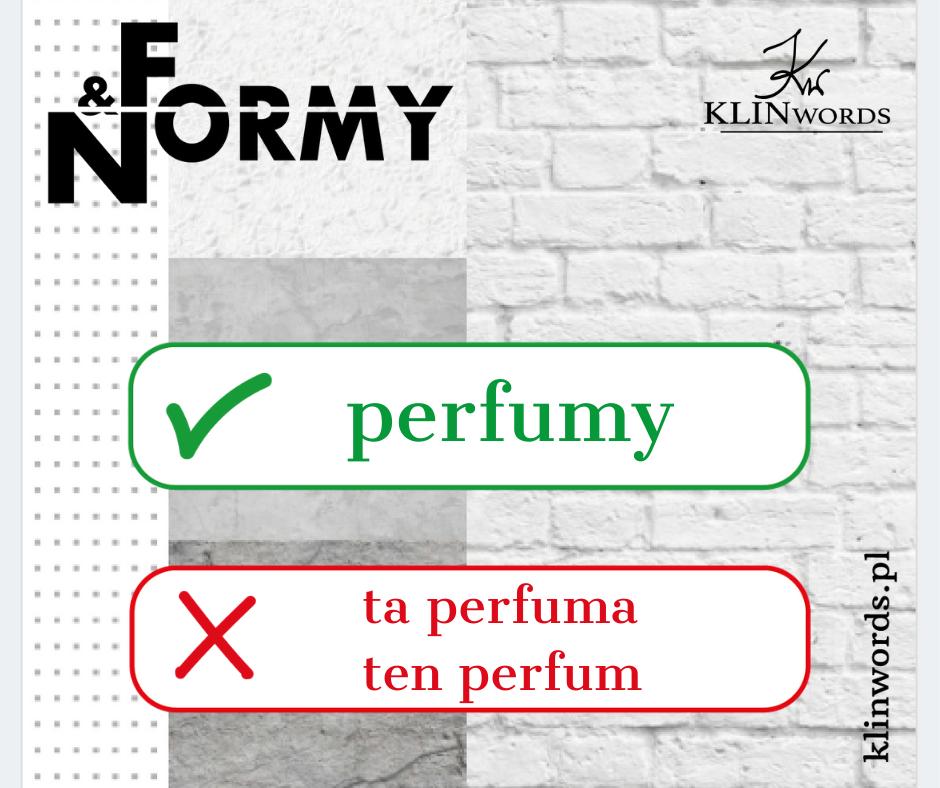 perfumy vs. perfuma, perfum